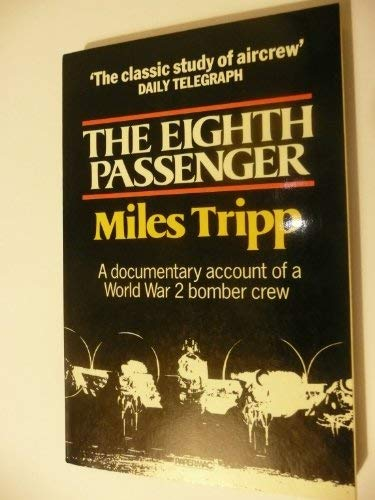 The Eighth Passenger a flight of recollection and discovery: Miles Tripp