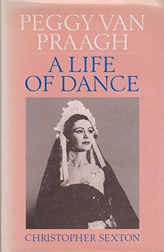 9780333400890: Peggy Van Praagh: A Life of Dance