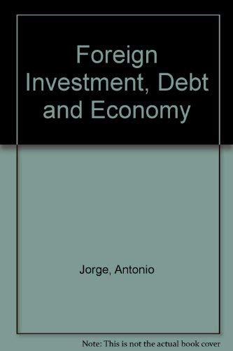 Foreign Investment, Debt and Economy: ANTONIO JORGE, JORGE