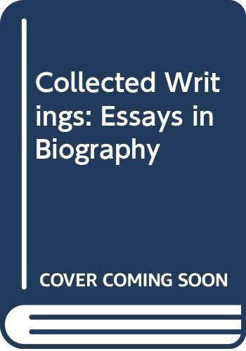 Collected Writings: Essays in Biography v. 10: Keynes, John Maynard