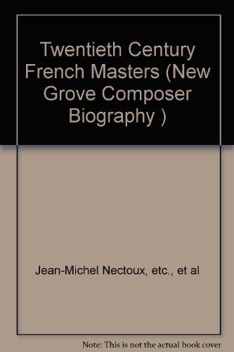 The New Grove Twentieth-Century French Masters: Faure,: NA NA; Jean-Michel