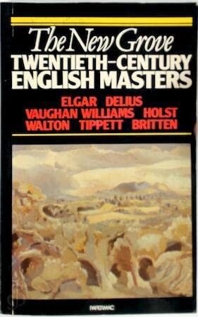 9780333402412: English Masters: Elgar, Delius, Vaughan Williams, Holst, Walton, Tippett, Britten (New Grove Composer Biography)