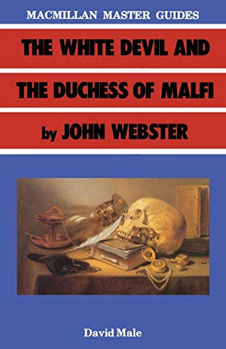 9780333402641: The White Devil and the Duchess of Malfi by John Webster (Palgrave Master Guides)