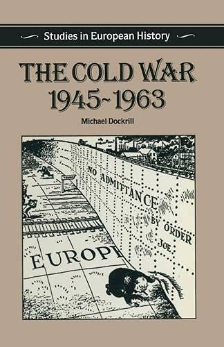 9780333403808: The Cold War, 1945-1963 (Studies in European History)