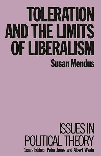9780333404065: Toleration and the Limits of Liberalism