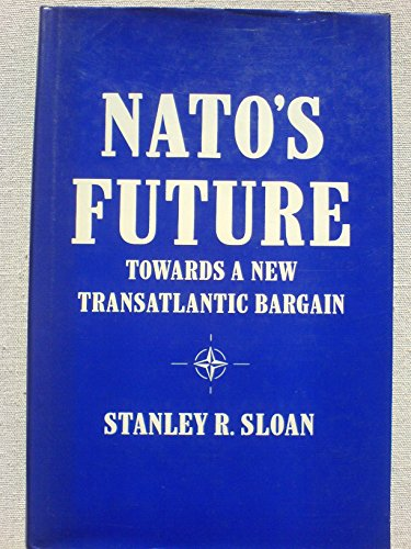 9780333404430: NATO's Future: Towards a New Transatlantic Bargain