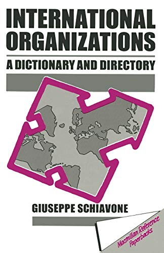 9780333405024: International Organizations: A Dictionary and Directory