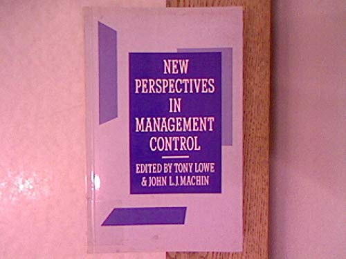 New Perspectives in Management Control [Apr 08,: Lowe, Tony