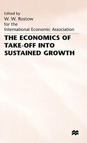 9780333406397: The Economics of Take-Off into Sustained Growth (International Economic Association Series)