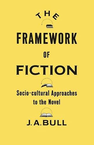 9780333406748: The Framework of Fiction: Sociocultural Approaches to the Novel