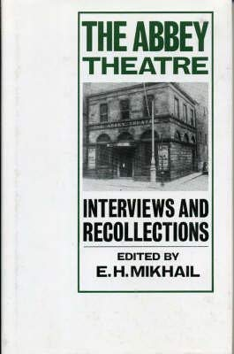 9780333407240: The Abbey Theatre: Interviews and Recollections