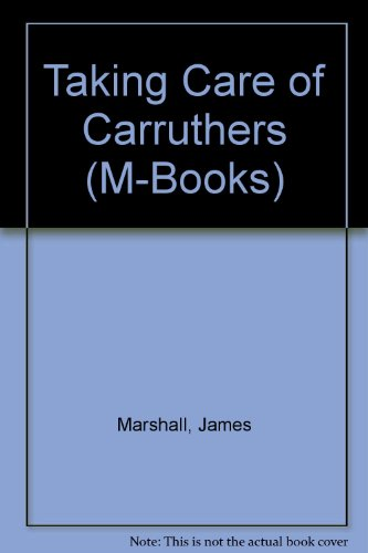 9780333407288: Taking Care of Carruthers (M-Books)