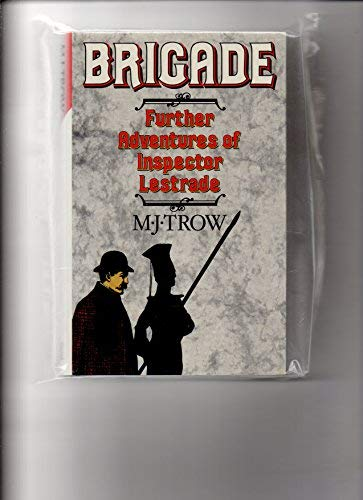 9780333407646: Brigade: Further Adventures of Inspector Lestrade