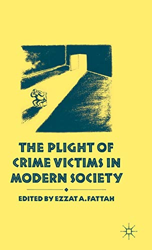 9780333407752: The Plight of Crime Victims in Modern Society