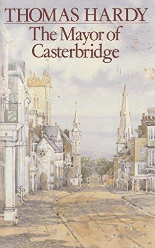 Mayor of Casterbridge: Thomas Hardy