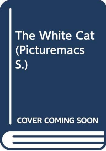9780333408339: The White Cat (Picturemacs)