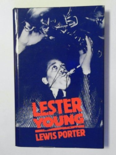 9780333408742: Lester Young