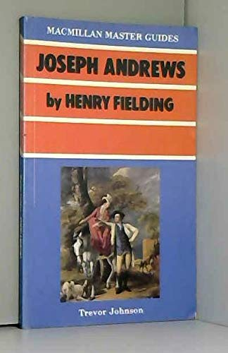 """9780333409213: """"Joseph Andrews"""" by Henry Fielding (Macmillan Master Guides)"""