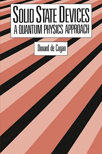 9780333409725: Solid State Devices: A Quantum Physics Approach