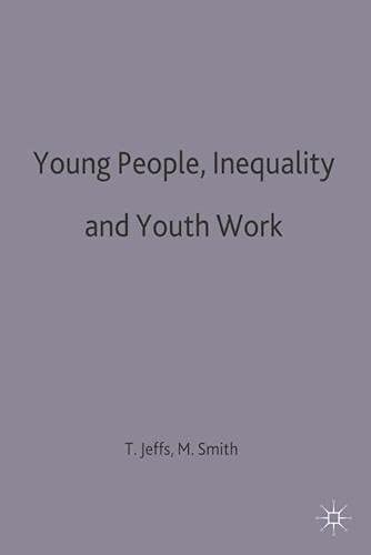 9780333409794: Young People, Inequality and Youth Work