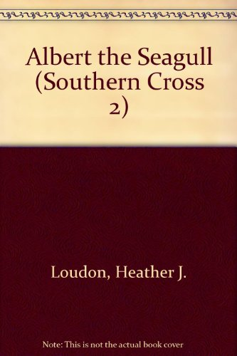 9780333411117: Albert the Seagull (Southern Cross 2)