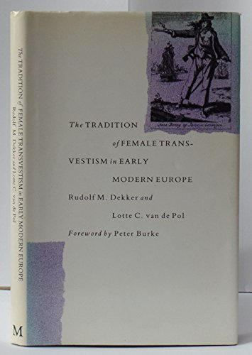9780333412527: The Tradition of Female Cross-dressing in Early Modern Europe