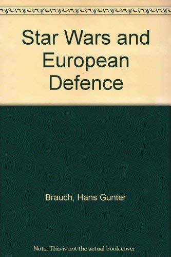 9780333412862: Star Wars and European Defence