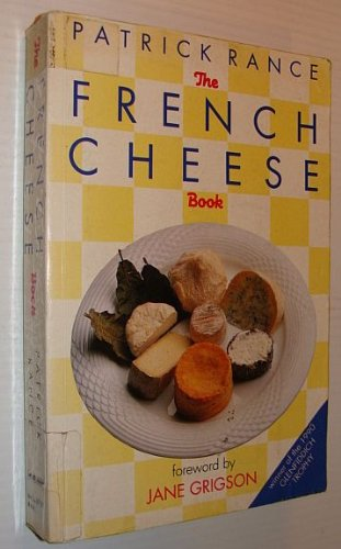 9780333413609: The French Cheese Book