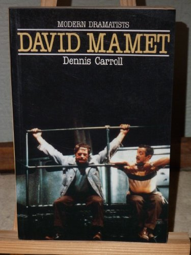 David Mamet (Macmillan Modern Dramatists): Carroll, Dennis