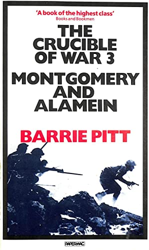 9780333413876: The Crucible of War: Montgomery and Alamein v. 3