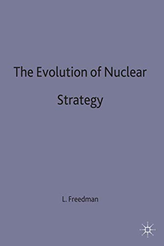9780333414156: The Evolution of Nuclear Strategy (Studies in International Security)