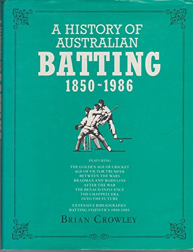 9780333415214: A history of Australian batting, 1850-1986