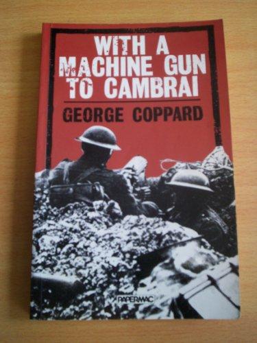 9780333416877: With a Machine Gun to Cambrai