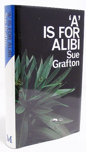 "A"" Is For Alibi: Grafton, Sue"