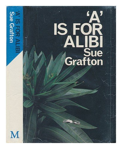 "A"" is for Alibi (SIGNED): Grafton, Sue"