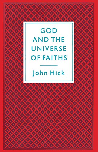 9780333417850: God And The Universe Of Faiths: Essays In The Philosophy Of Religion