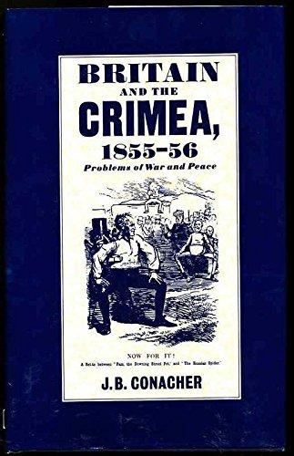 Britain and the Crimea, 1855-56: Conacher, J.B.