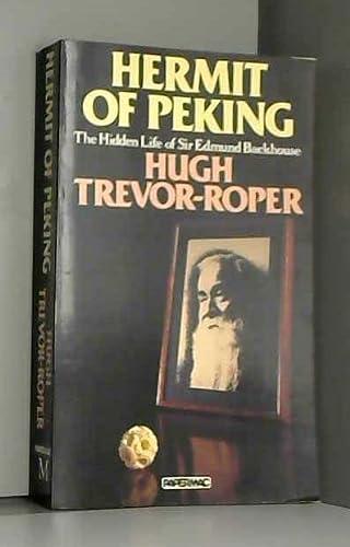 9780333418079: Hermit of Peking: Hidden Life of Sir Edmund Backhous