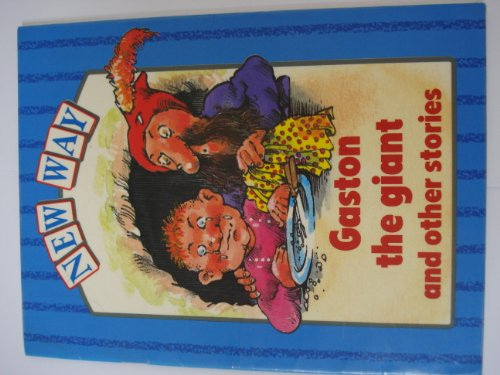 9780333418727: New Way Series: Gaston the Giant and Other Stories Blue Level (New Way - Blue Level)
