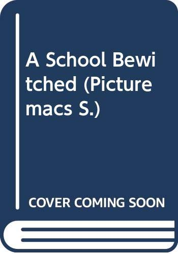 9780333419021: A School Bewitched (Picturemacs)
