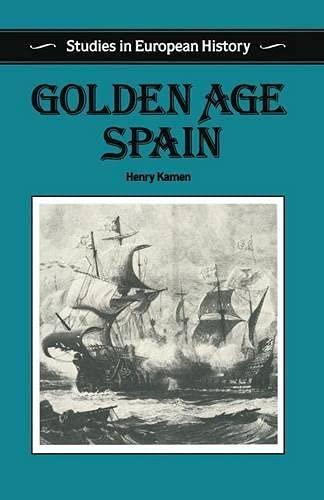 9780333419304: Golden Age Spain (Studies in European History)