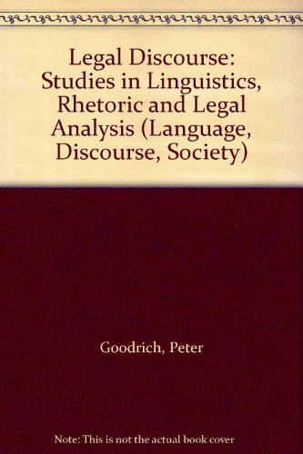 9780333419496: Legal Discourse: Studies in Linguistics, Rhetoric and Legal Analysis