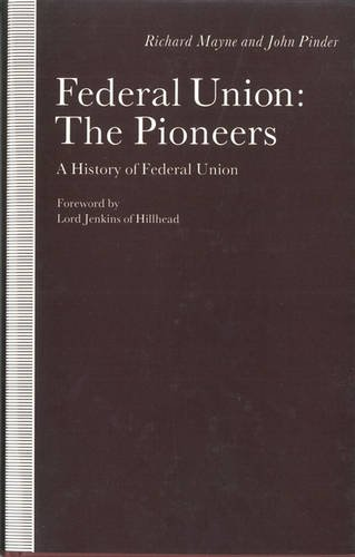 9780333419953: Federal Union: The Pioneers