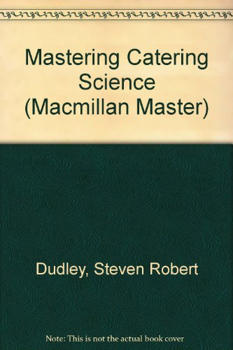 9780333421345: Mastering Catering Science (Macmillan Master Series)
