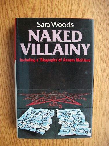 9780333421482: Naked Villainy