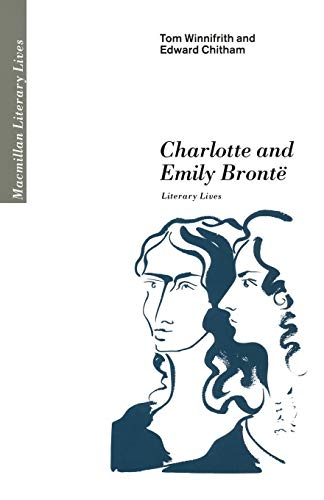 9780333421987: Charlotte and Emily Brontë: Literary Lives