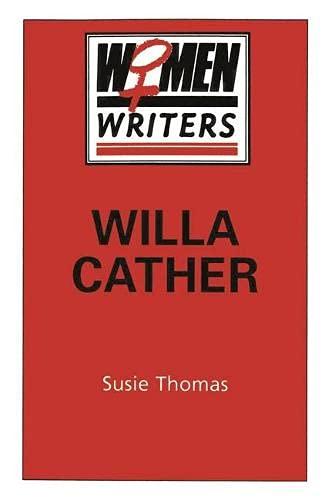 9780333423615: Willa Cather (Women Writers)