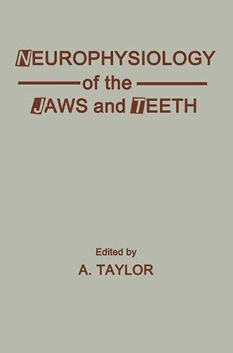 9780333423622: Neurophysiology of Jaws and Teeth