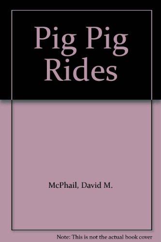9780333423677: Pig Pig Rides (Picturemac)