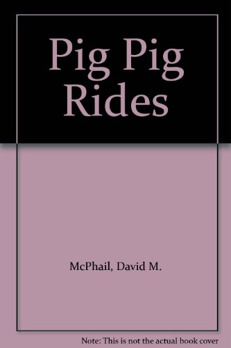 Pig Pig Rides (0333423674) by David M. McPhail